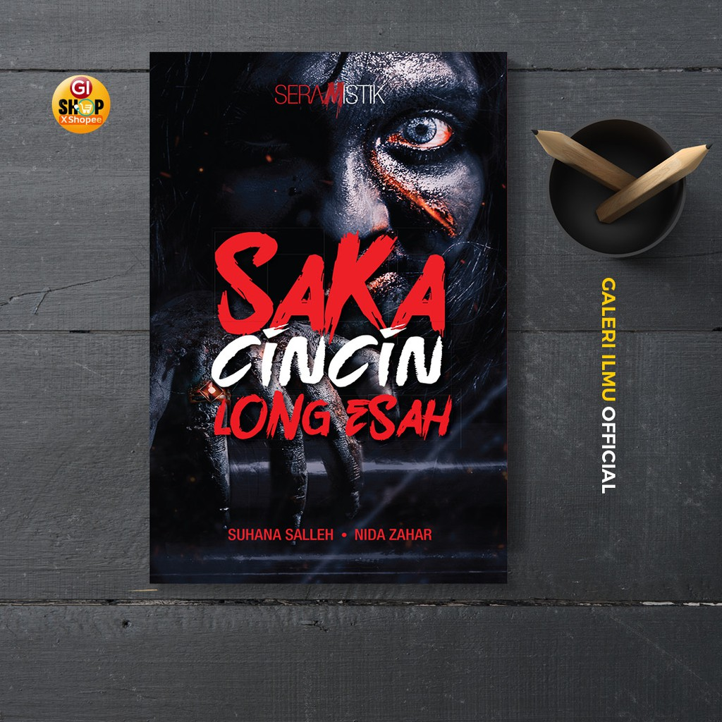 Novel Fiksyen Puris - SAKA CINCIN LONG ESAH - SUHANA SALLEH & NIDA ZAHAR