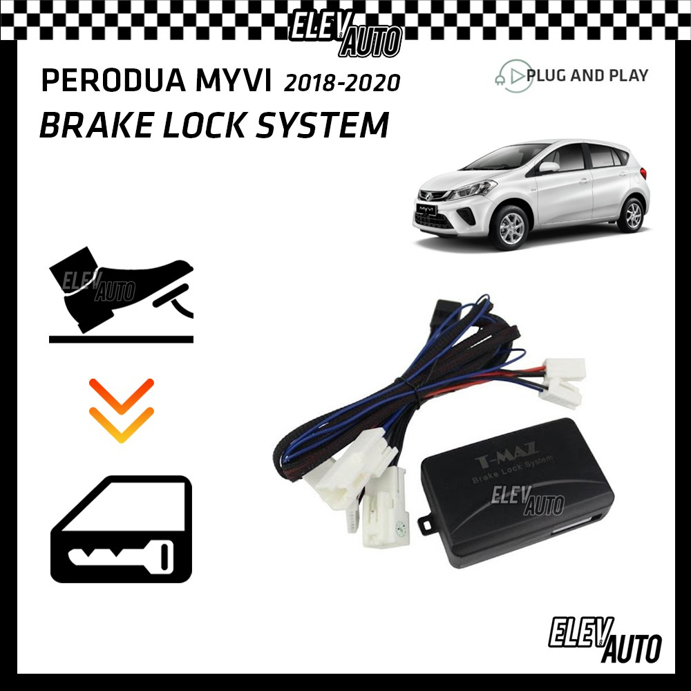 Perodua Myvi 2018-2021 Brake Lock System (Plug & Play)
