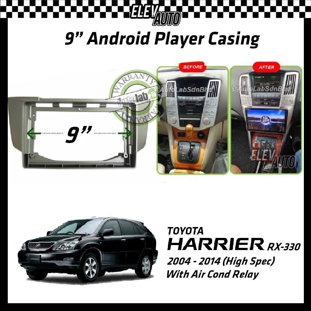 """Toyota Harrier RX-330 RX330 RX 330 2004-2014 (High Spec) Android Player Casing 9"""" with Air Cond Relay"""