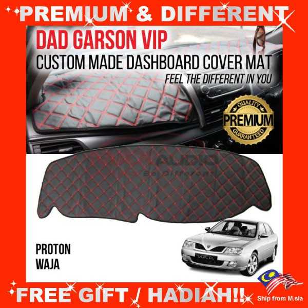 [FREE Gift] PROTON WAJA DAD GARSON VIP Premium Genuine Quality PU Leather Dashboard Cover Mat