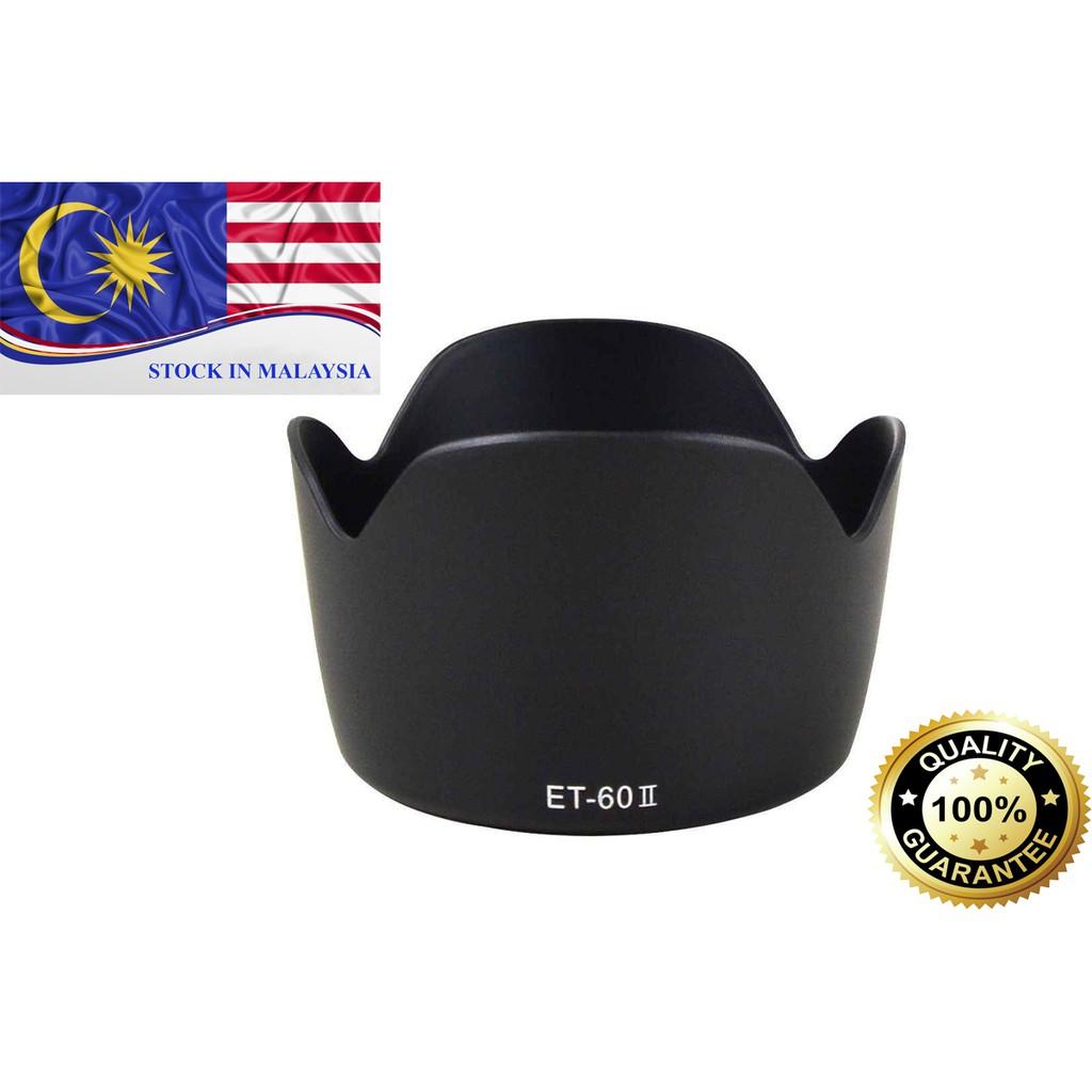 ET-60 II ET60 II Lens Hood For Canon EF-S 55-250mm/ EF-S 75-300mm (Ready Stock In Malaysia)